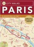 City Walks Paris Revised Edition 50 Adventures On Foot