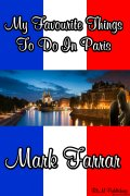 Get Your Copy Of My Favourite Things To Do In Paris Today