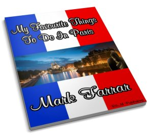 My Favourite Things To Do In Paris France