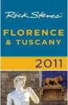 Rick Steves' Florence And Tuscany 2011